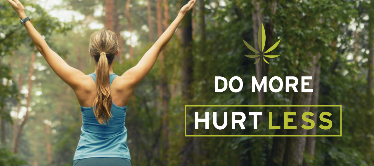 Do More Hurt Less | Hempfield Botanicals CBD