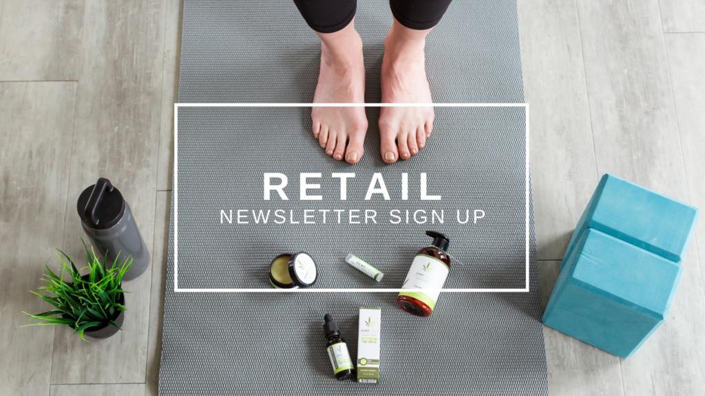 Retail Newsletter Sign Up | Hempfield Botanicals