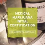 Medical Marijuana Certification - Dr. Annette Folgueras Image